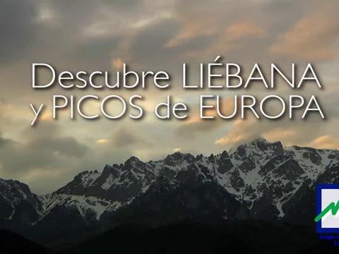 Video Turístico Municipios en Cantabria. VEN DESCUBRE LIÉBANA !